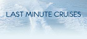 Top 10 Last Minute Cruises