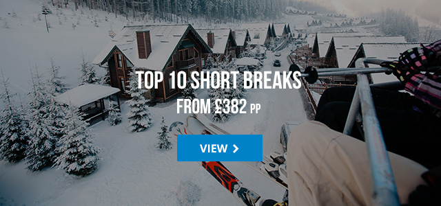Top 10 Short Breaks from £382 pp